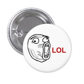 LOL Lachen-heraus lautes Raserei-Gesicht Meme Runder Button 2,5 Cm