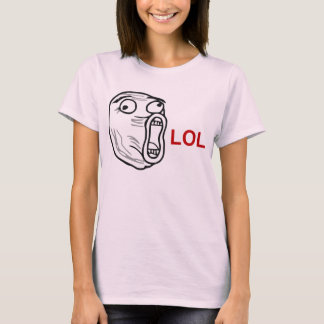 LOL Lachen-heraus lautes Raserei-Gesicht Meme T-Shirt