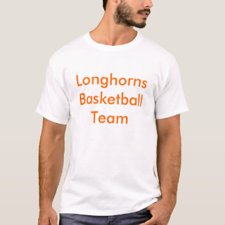 Longhorns BasketballTeam T-Shirt