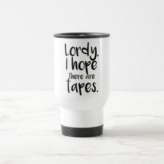 Lordy, hoffe ich, dass es Band-Reise-Kaffee-Tasse Reisebecher