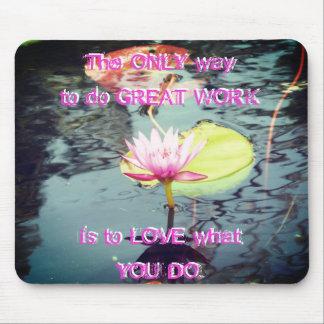 Lotos und Wasserlilie und Motivation Mousepad