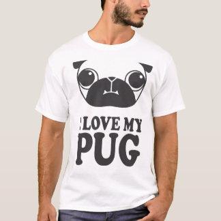 Love My Pug T-Shirt