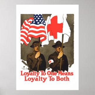 Loyalität bis eine bedeutet Loyalität zu beiden Poster