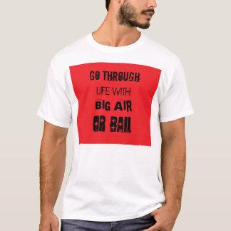 Luft oder Kaution T-Shirt
