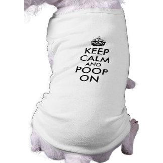 Lustig behalten Sie Ruhe und kacken Sie auf Ärmelfreies Hunde-Shirt