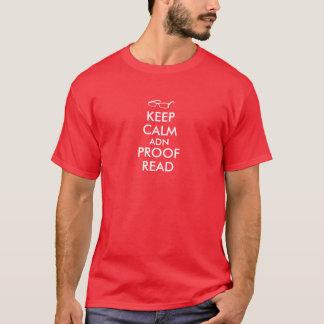 Lustig behalten Sie ruhig und lesen Sie der T-Shirt