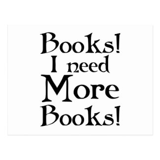 Lustig benötige ich mehr Buch-Geschenk Postkarte