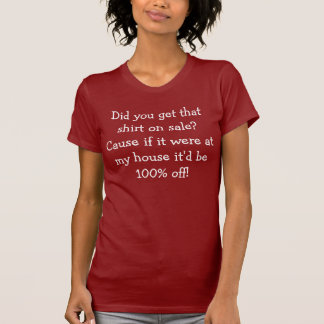 Lustig heben Sie Linie auf: 100% weg T-Shirt