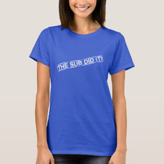 Lustig tat die Subvention es Hemd T-Shirt