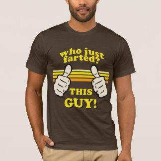 Lustig! Wer Farted? T-Shirt