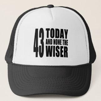 Lustige 43. Geburtstage: 43 heute und keine das Truckerkappe