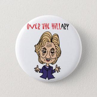 Lustige Antipolitische Kunst Hillary Clintons Runder Button 5,7 Cm