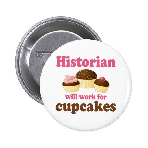 Lustige Arbeit für Kuchen-Historiker Button