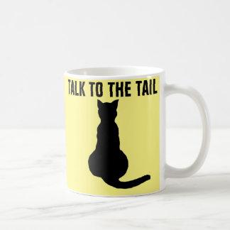 Lustige CAT-Kaffee-Tassen, GESPRÄCH ZUM SCHWANZ Kaffeetasse