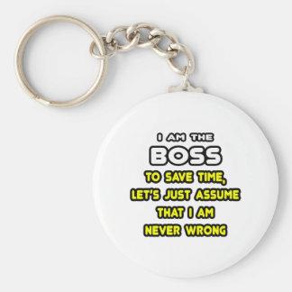 Lustige Chef-T-Shirts und Geschenke Standard Runder Schlüsselanhänger