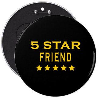 Lustige coole Geschenke: Fünf Stern-Freund Runder Button 15,3 Cm