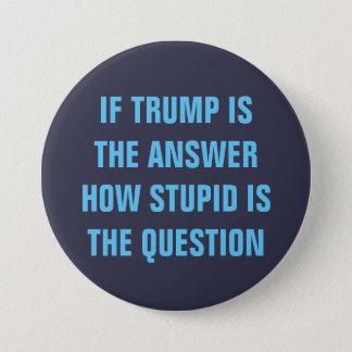 Lustige Frage 2016 für Wähler GOP Donald Trump Runder Button 7,6 Cm