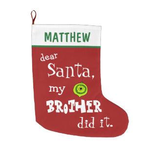 Lustige liebe Sankt mein Bruder tat es rote Großer Weihnachtsstrumpf