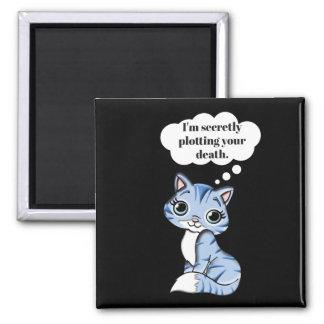 Lustige Miezekatze-Katze, die Ihren Tod grafisch Quadratischer Magnet