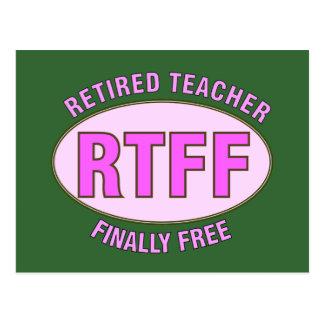 Lustige pensionierte Geschenke des Lehrer-(RTFF) Postkarte