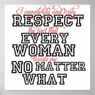Lustige Plakat-Respekt-Frauen egal was Poster