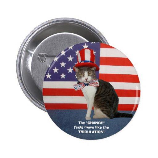 Lustige politische Katze/Miezekatze Anstecknadelbutton