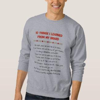 Lustige Sachen I gelernt von meinem Briard Sweatshirt