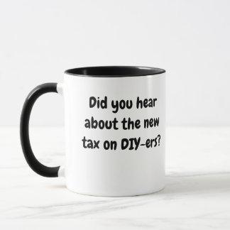 Lustige Steuer-grausames Wortspiel des Tasse