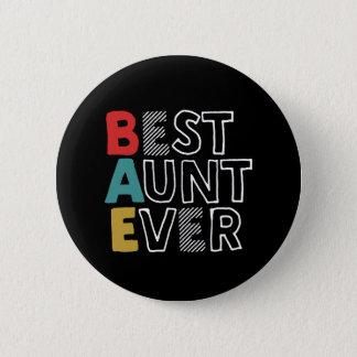 Lustige und niedliche beste Tante Ever Cool Tante Runder Button 5,1 Cm