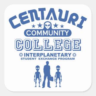 Lustige Uni der Gemeinschaftsc$sci-fi centauri Quadratischer Aufkleber