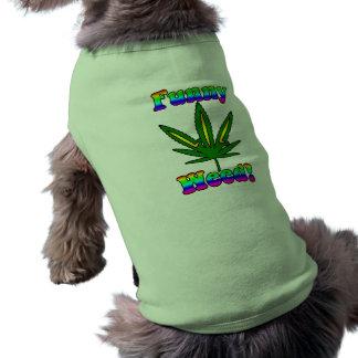 Lustige Unkrauthaustierkleidung Ärmelfreies Hunde-Shirt