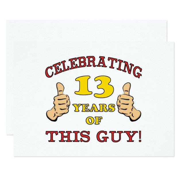 Lustiger 13. Geburtstag Für Jungen 12,7 X 17,8 Cm Einladungskarte | Zazzle