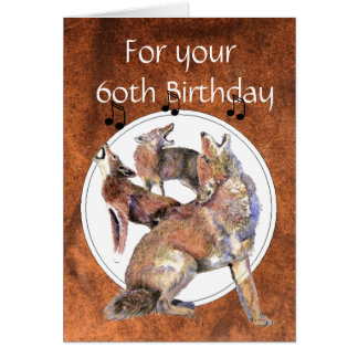 Lustiger 60. Geburtstags-Heulenkojote Grußkarte