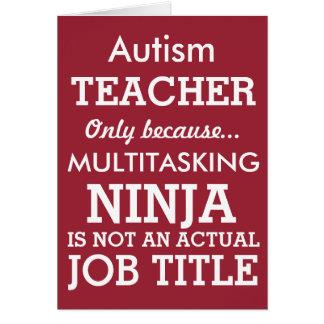 Lustiger AutismusSpecial benötigt Lehrer Karte