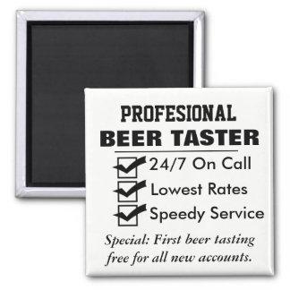 Lustiger beruflicher Bier-Schmecker Quadratischer Magnet