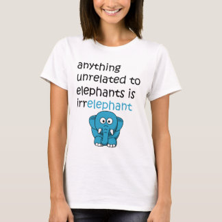 Lustiger Cartoon-Elefant-Text T-Shirt