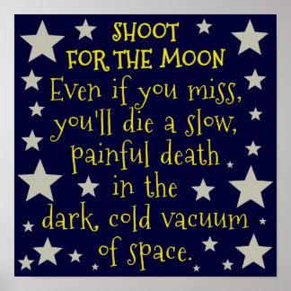 Lustiger Demotivational Weltraum-Mond Poster