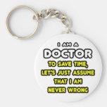 Lustiger Doktor T-Shirts und Geschenke Schlüsselanhänger