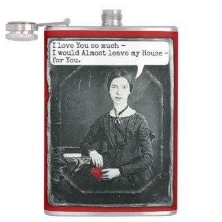 Lustiger Emily Dickinson Dichter-Spaß Valentines Flachmann