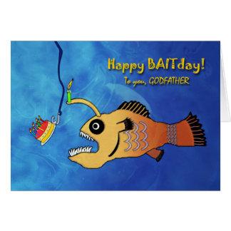 Lustiger Geburtstag für Paten, Anglerfish Baitday Grußkarte
