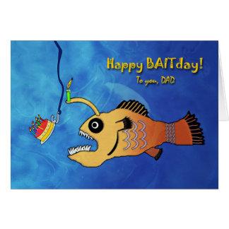 Lustiger Geburtstag für Vati, Anglerfish Baitday Grußkarte