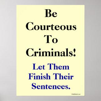 Lustiger Gesetzes-und Verbrechen-Slogan Poster