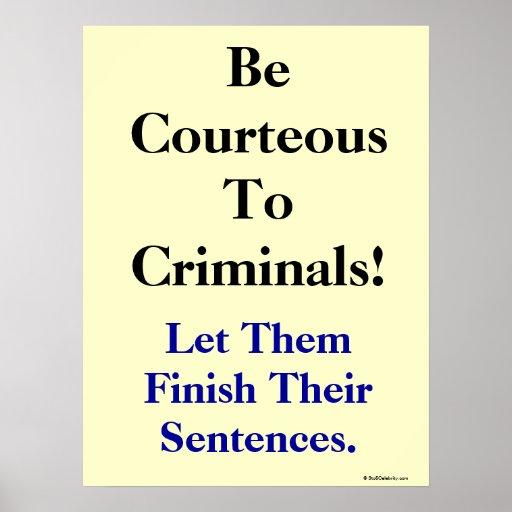 Lustiger Gesetzes-und Verbrechen-Slogan Posterdrucke