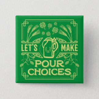 Lustiger Heiligen Patrick Tagesirisches Bier Quadratischer Button 5,1 Cm