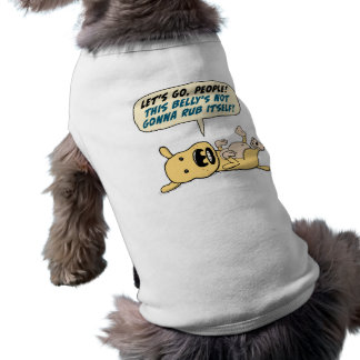 Lustiger Hund benötigt Bauch-Unebenheits-Shirt Ärmelfreies Hunde-Shirt