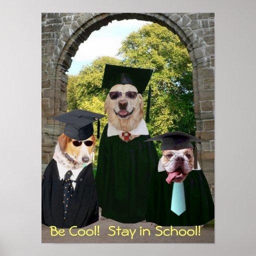Lustiger Hundeaufenthalt im Schulplakat Posterdrucke
