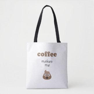 Lustiger Kaffee lässt mich emoji Phrase kacken Tasche