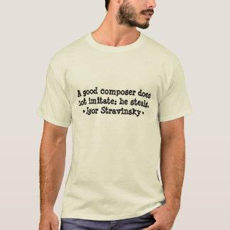 Lustiger Komponist zitiert T - Stravinsky T-Shirt