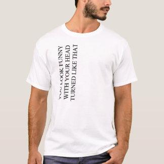lustiger Kopf gedreht T-Shirt