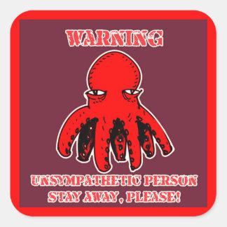 lustiger Kraken-Cartoon bleiben weg warnend Quadratischer Aufkleber